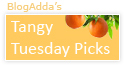 Tangy Tuesday Pick By Blogadda